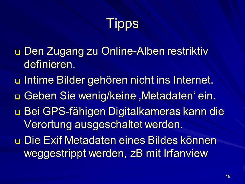 19 Tipps Den Zugang zu Online-Alben restriktiv definieren.
