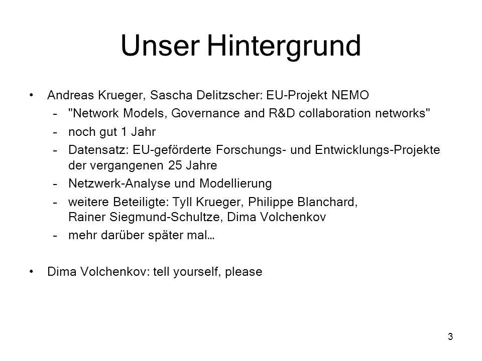 3 Unser Hintergrund Andreas Krueger, Sascha Delitzscher: EU-Projekt NEMO –