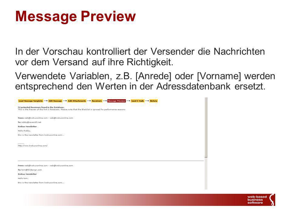7 Message Preview In der Vorschau kontrolliert der Versender die Nachrichten vor dem Versand auf ihre Richtigkeit.