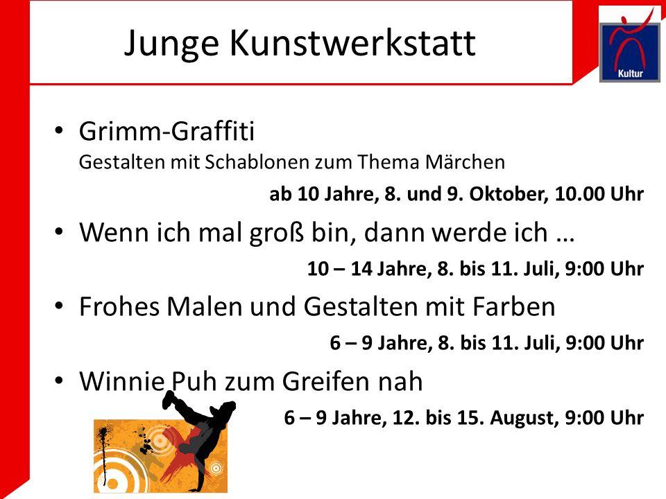 Junge Kunstwerkstatt Grimm-Graffiti Gestalten mit Schablonen zum Thema Märchen ab 10 Jahre, 8.