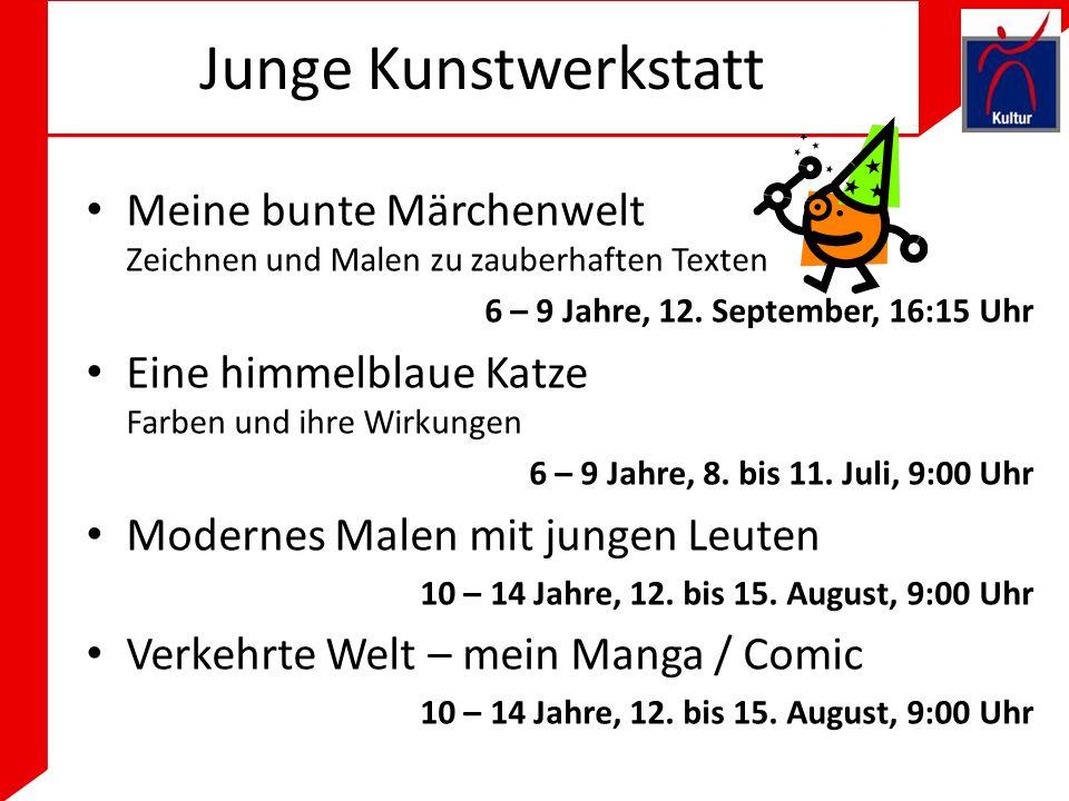 Junge Kunstwerkstatt Meine bunte Märchenwelt Zeichnen und Malen zu zauberhaften Texten 6 – 9 Jahre, 12.