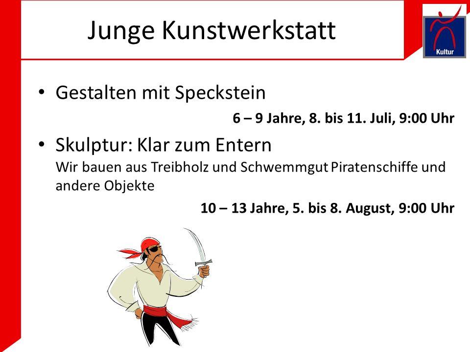 Junge Kunstwerkstatt Gestalten mit Speckstein 6 – 9 Jahre, 8.