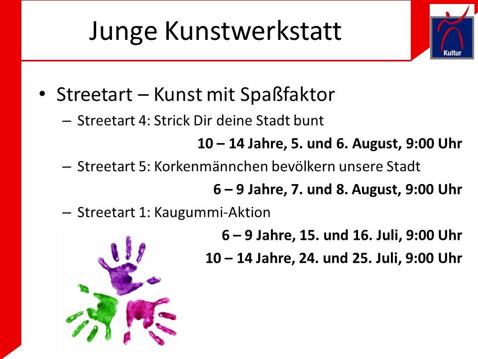 Junge Kunstwerkstatt Streetart – Kunst mit Spaßfaktor – Streetart 4: Strick Dir deine Stadt bunt 10 – 14 Jahre, 5.