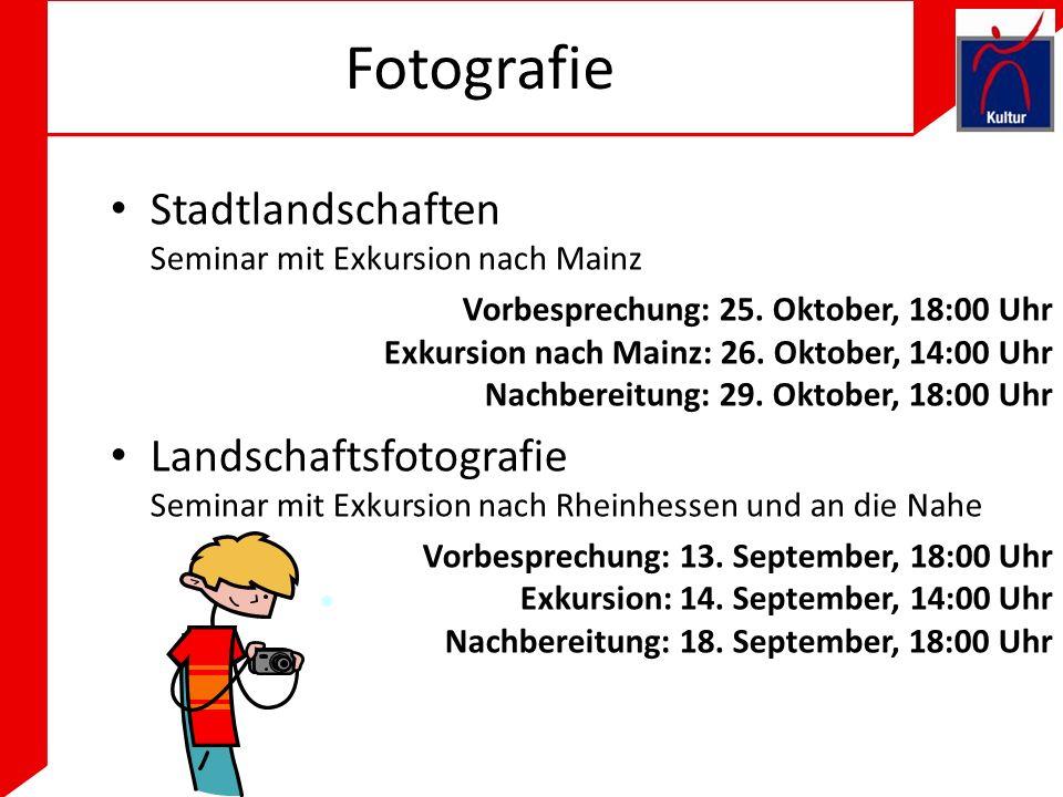 Fotografie Stadtlandschaften Seminar mit Exkursion nach Mainz Vorbesprechung: 25.