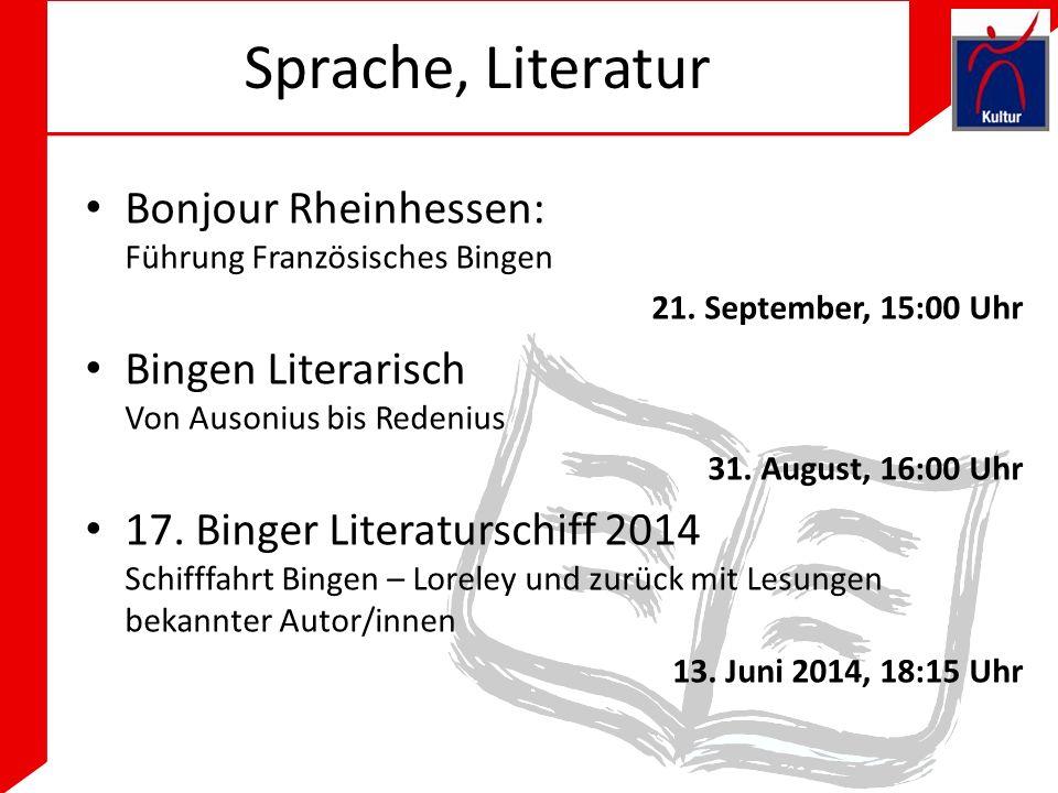 Sprache, Literatur Bonjour Rheinhessen: Führung Französisches Bingen 21.