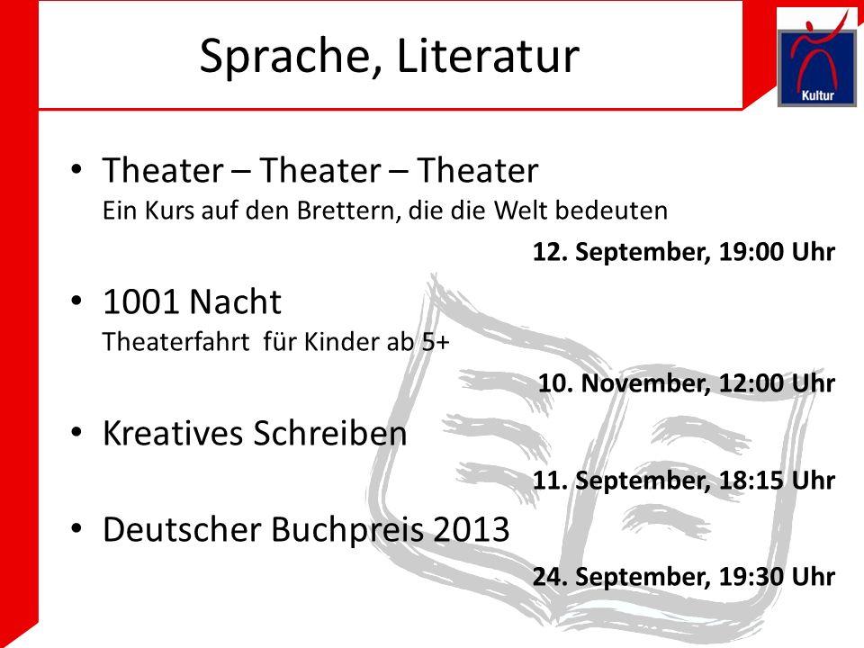 Sprache, Literatur Theater – Theater – Theater Ein Kurs auf den Brettern, die die Welt bedeuten 12.