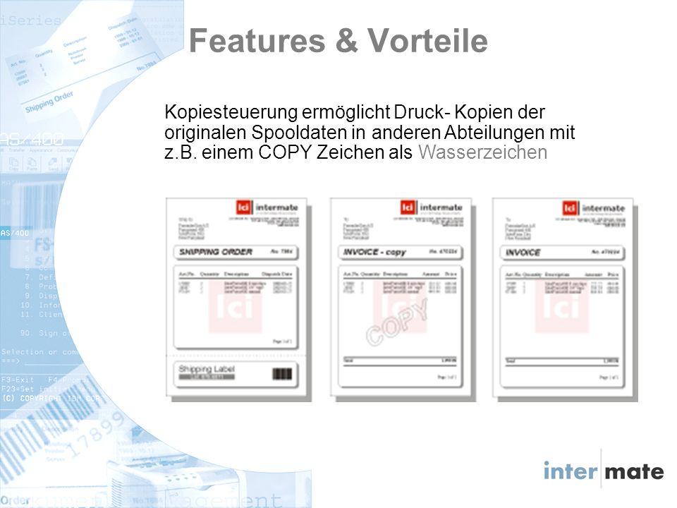 Kopiesteuerung ermöglicht Druck- Kopien der originalen Spooldaten in anderen Abteilungen mit z.B.