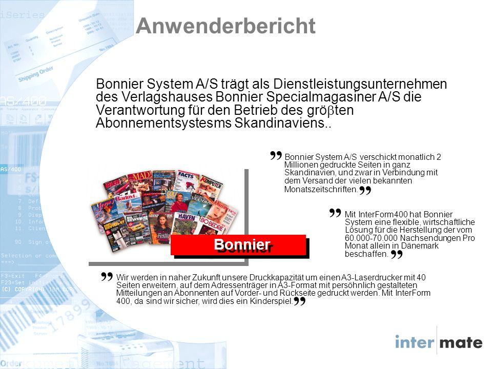 Bonnier Bonnier System A/S trägt als Dienstleistungsunternehmen des Verlagshauses Bonnier Specialmagasiner A/S die Verantwortung für den Betrieb des grö ten Abonnementsystesms Skandinaviens..