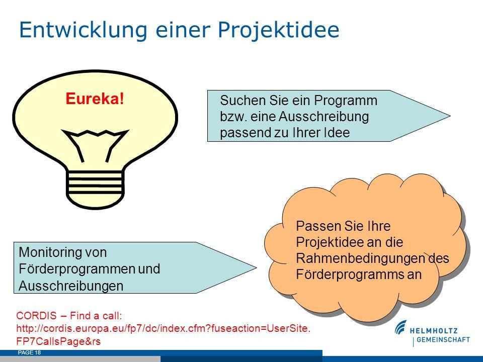 PAGE 18 Entwicklung einer Projektidee Monitoring von Förderprogrammen und Ausschreibungen Eureka! Suchen Sie ein Programm bzw. eine Ausschreibung pass
