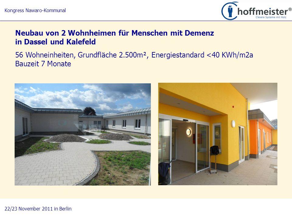 18 Kongress Nawaro-Kommunal 22/23 November 2011 in Berlin Neubau von 2 Wohnheimen für Menschen mit Demenz in Dassel und Kalefeld 56 Wohneinheiten, Gru