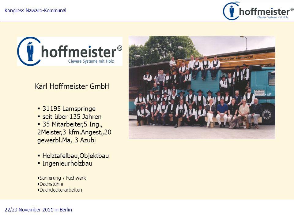 2 BAUnatour Wanderausstellung 2009-2011 Fachtagung 27. April 2010 in Göttingen Karl Hoffmeister GmbH 31195 Lamspringe seit über 135 Jahren 35 Mitarbei
