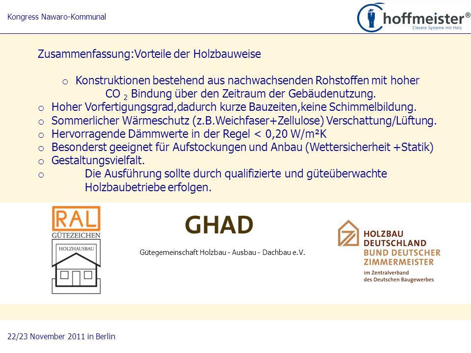 21 BAUnatour Wanderausstellung 2009-2011 Fachtagung 27. April 2010 in Göttingen Zusammenfassung:Vorteile der Holzbauweise o Konstruktionen bestehend a