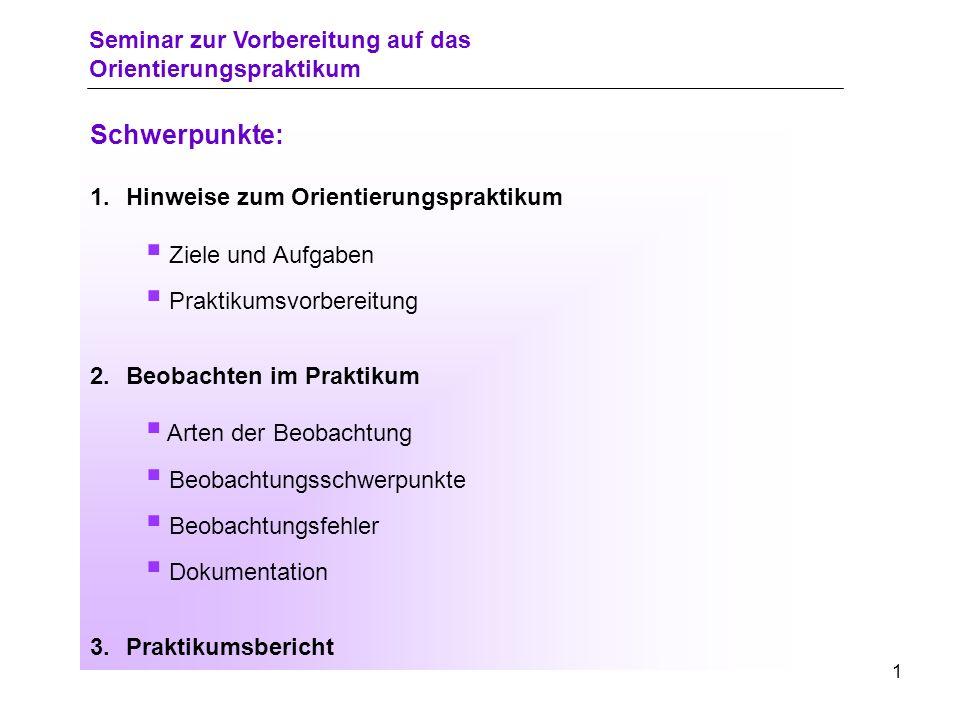 0 Seminar zur Vorbereitung auf das Orientierungspraktikum Universität Rostock Traditio et Innovatio Philosophische Fakultät Institut für Schulpädagogik Dr.