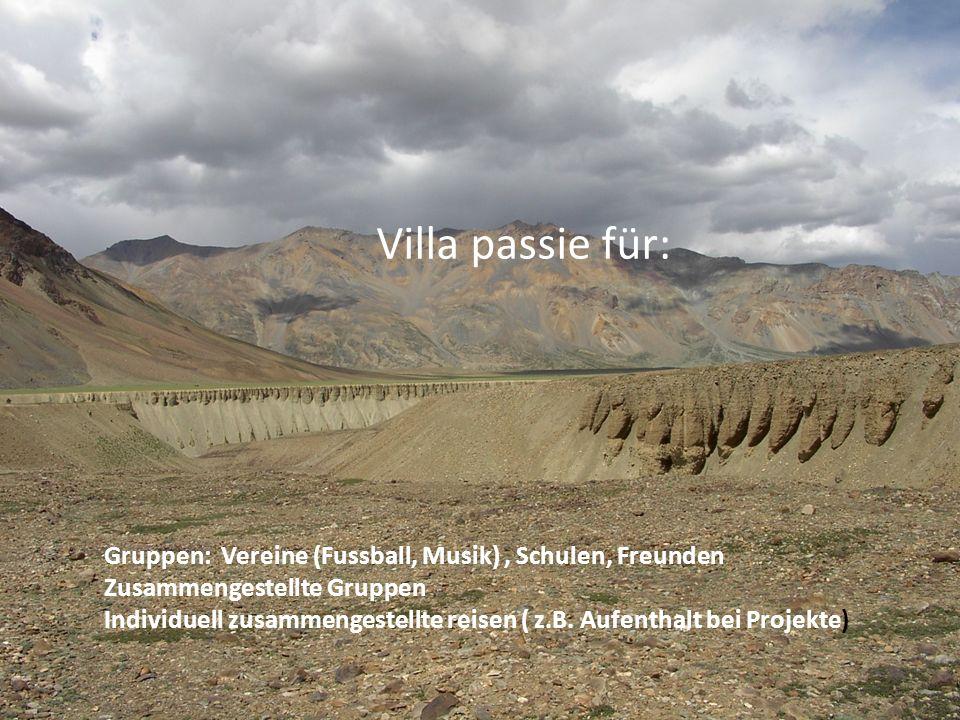 Villa passie für: Gruppen: Vereine (Fussball, Musik), Schulen, Freunden Zusammengestellte Gruppen Individuell zusammengestellte reisen ( z.B.
