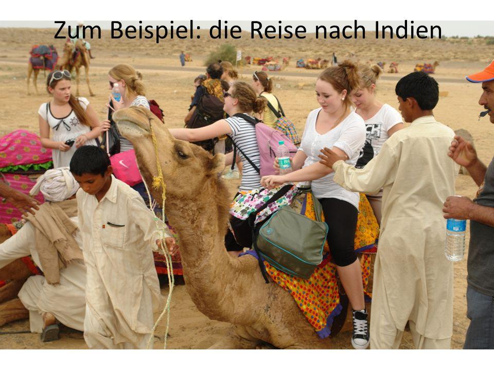 Zum Beispiel: die Reise nach Indien
