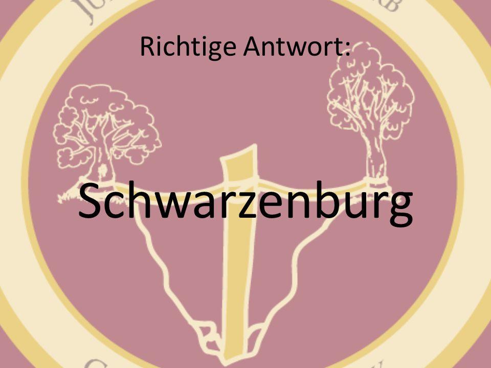 Richtige Antwort: Schwarzenburg