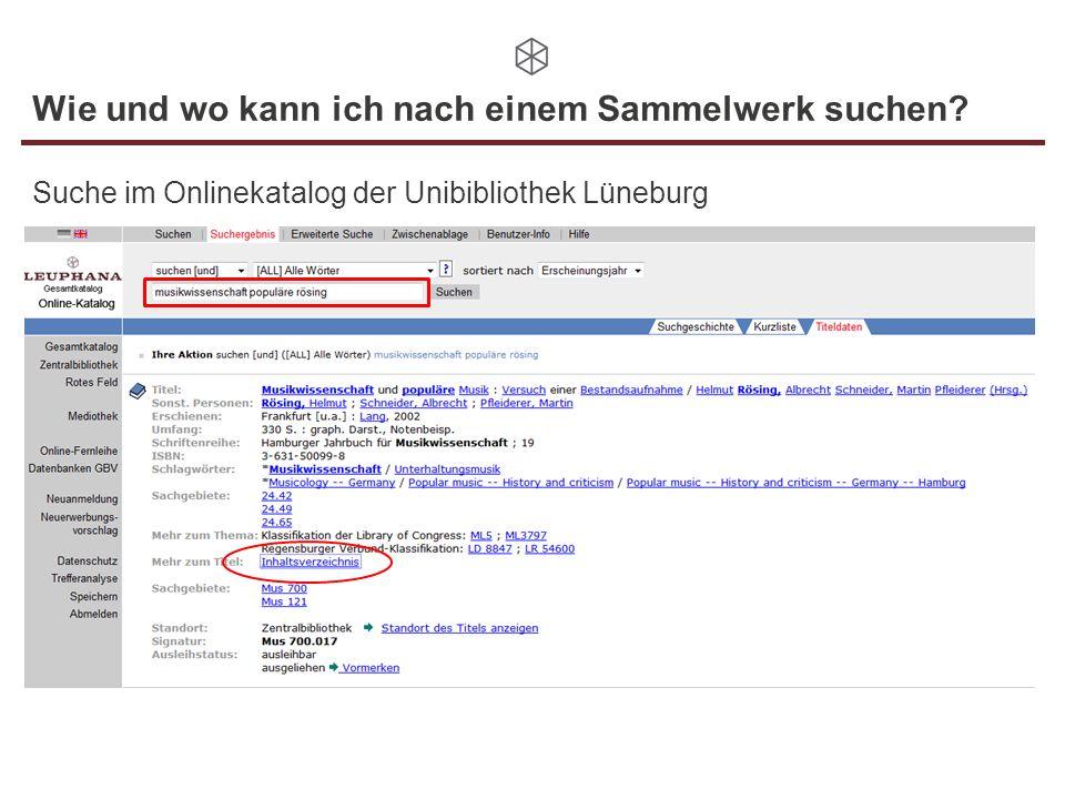 Wie und wo kann ich nach einem Sammelwerk suchen? Suche im Onlinekatalog der Unibibliothek Lüneburg Aufsatz aus einem Sammelwerk: Binas 2002 B INAS, S