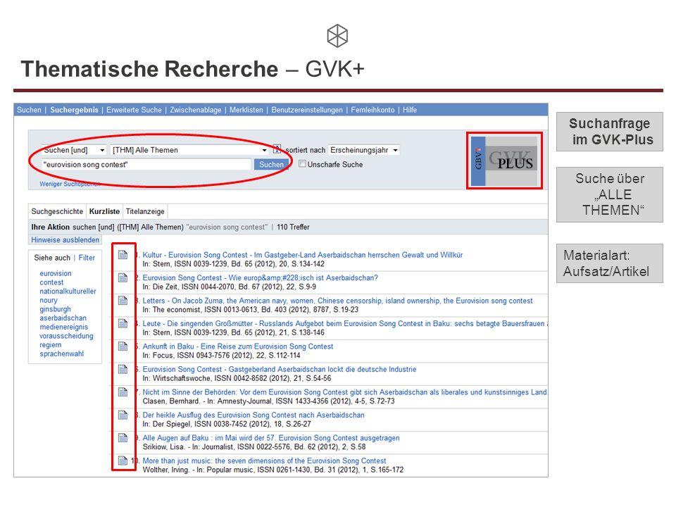 Thematische Recherche – GVK+ Suchanfrage im GVK-Plus Suche über ALLE THEMEN Materialart: Aufsatz/Artikel