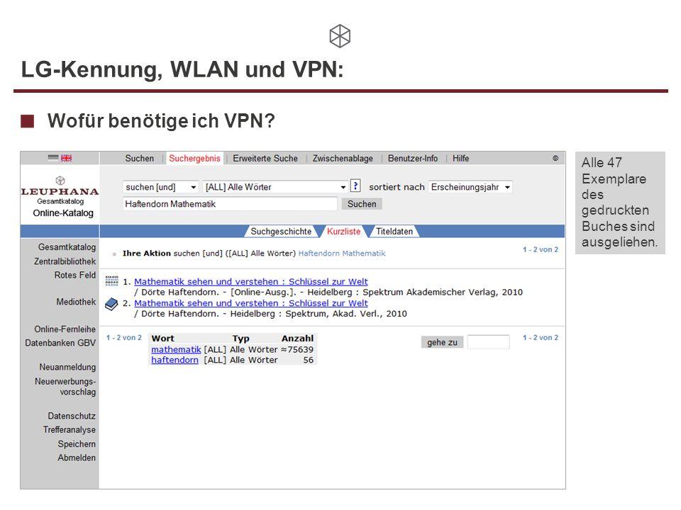LG-Kennung, WLAN und VPN: Wofür benötige ich VPN? Alle 47 Exemplare des gedruckten Buches sind ausgeliehen.