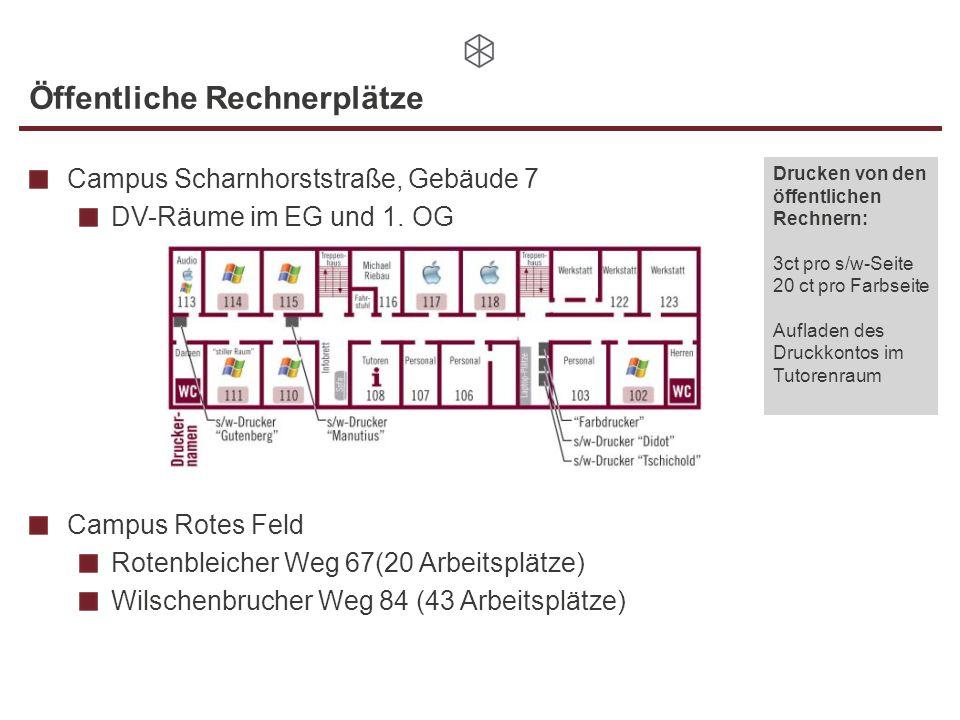 Öffentliche Rechnerplätze Campus Scharnhorststraße, Gebäude 7 DV-Räume im EG und 1. OG Campus Rotes Feld Rotenbleicher Weg 67(20 Arbeitsplätze) Wilsch