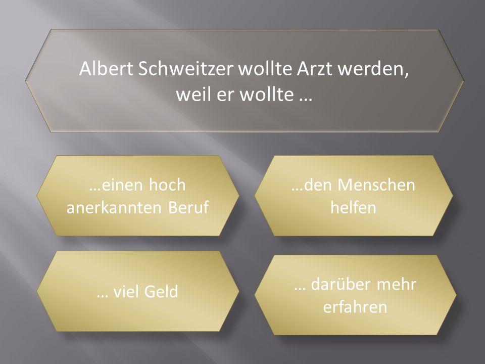 Wann begann Albert Schweitzer das Medizinstudium 19051908 1915 1900