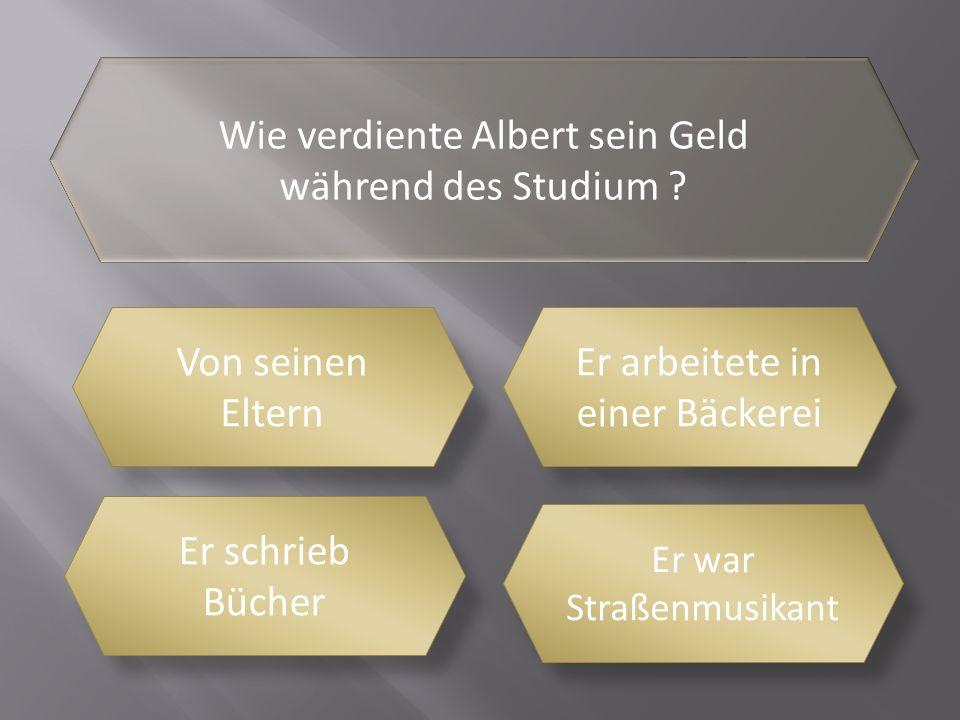 Wo studierte Albert Wien und Günsbach Köln und Zürich München und Hamburg Paris und Straßburg