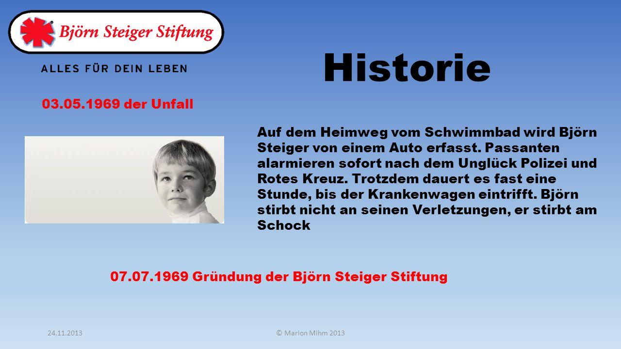 03.05.1969 der Unfall Auf dem Heimweg vom Schwimmbad wird Björn Steiger von einem Auto erfasst. Passanten alarmieren sofort nach dem Unglück Polizei u