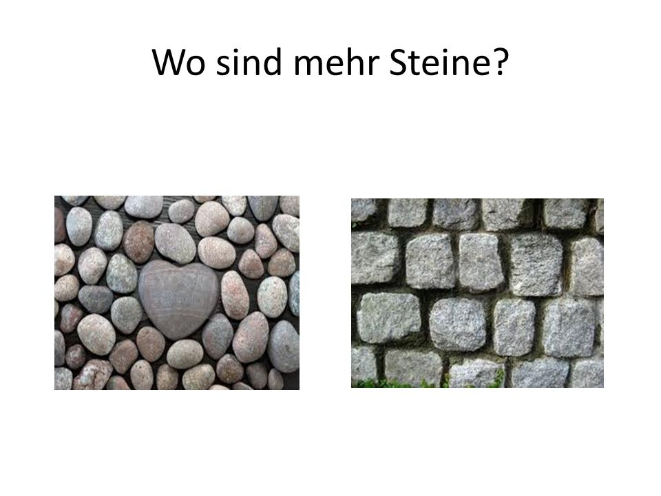 Wo sind mehr Steine
