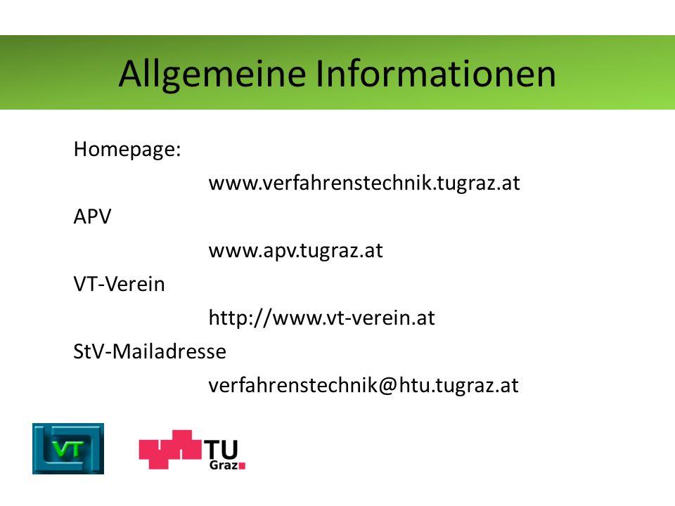 Homepage: www.verfahrenstechnik.tugraz.at APV www.apv.tugraz.at VT-Verein http://www.vt-verein.at StV-Mailadresse verfahrenstechnik@htu.tugraz.at Allg