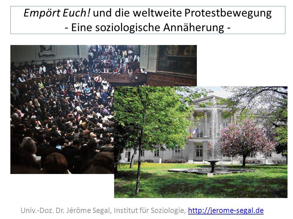 Empört Euch. und die weltweite Protestbewegung - Eine soziologische Annäherung - Univ.-Doz.