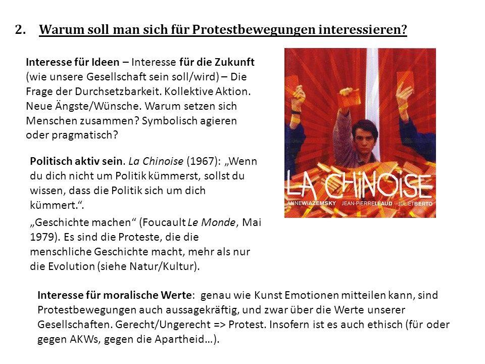2.Warum soll man sich für Protestbewegungen interessieren.