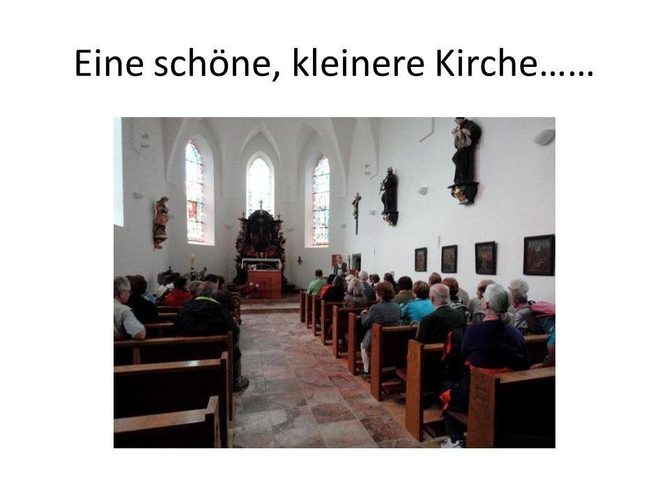 Eine schöne, kleinere Kirche……