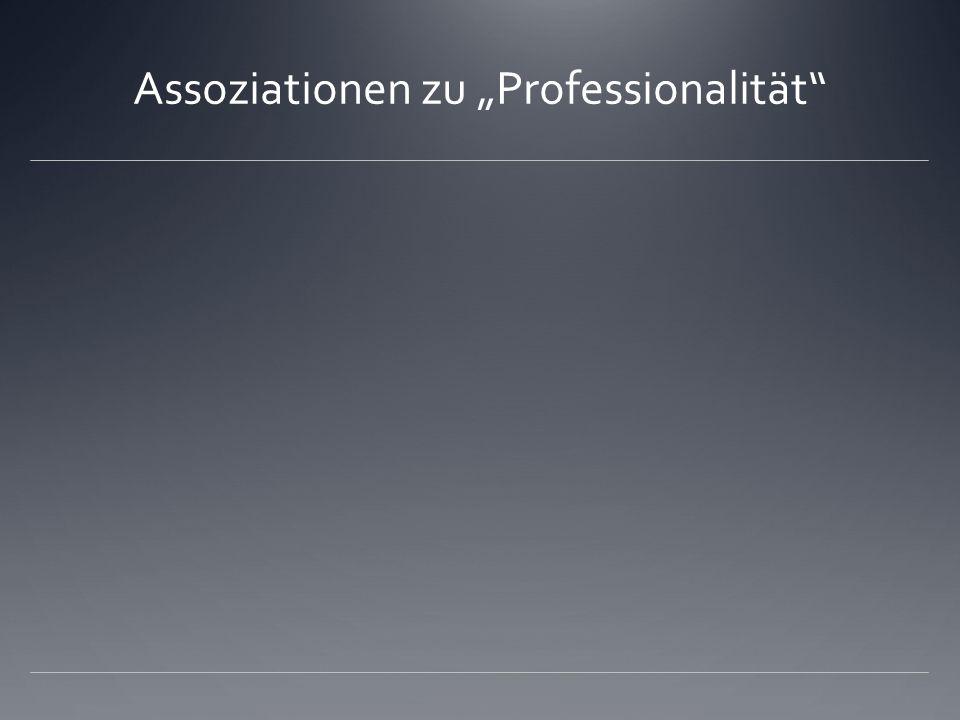 Assoziationen zu Professionalität