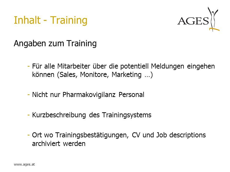 www.ages.at Inhalt - Training Angaben zum Training -Für alle Mitarbeiter über die potentiell Meldungen eingehen können (Sales, Monitore, Marketing …)