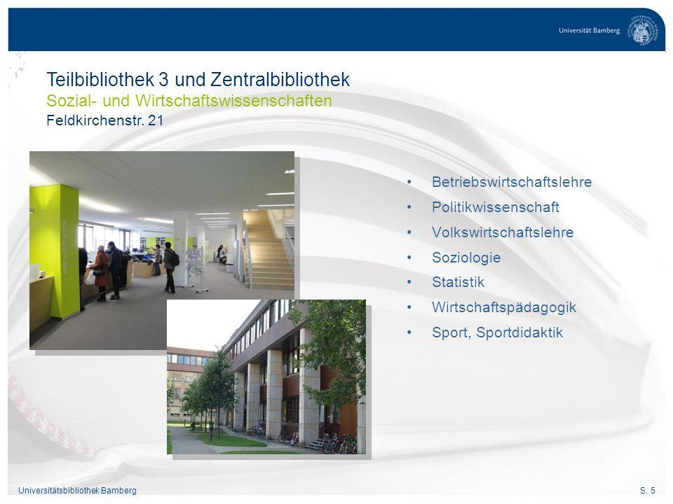 S.26Universitätsbibliothek Bamberg Leihfristen Quittung bei der Ausleihe Ausleihquittung beachten.