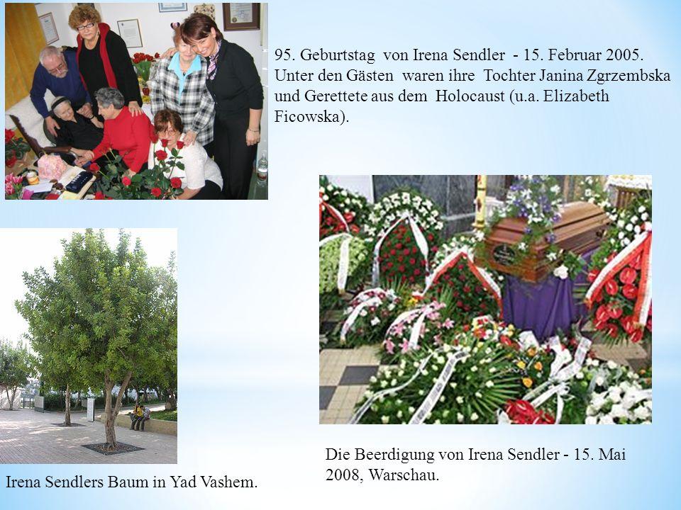 95. Geburtstag von Irena Sendler - 15. Februar 2005. Unter den Gästen waren ihre Tochter Janina Zgrzembska und Gerettete aus dem Holocaust (u.a. Eliza