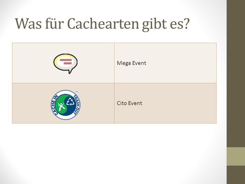 Was für Cachearten gibt es? Mega Event Cito Event