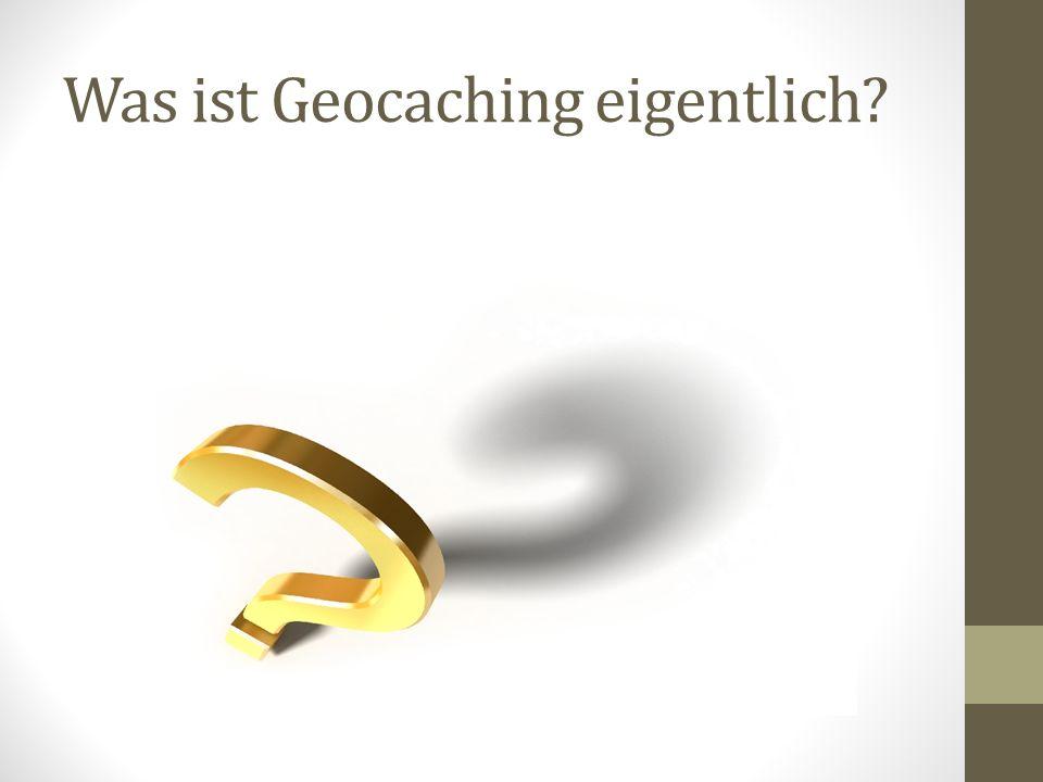 Was ist Geocaching eigentlich?