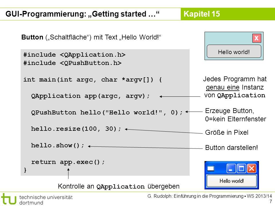 Kapitel 15 Lösung mit GUI quit F -> CC -> F 3086C:F: QPushButton QLabelQLineEdit GUI-Programmierung G.
