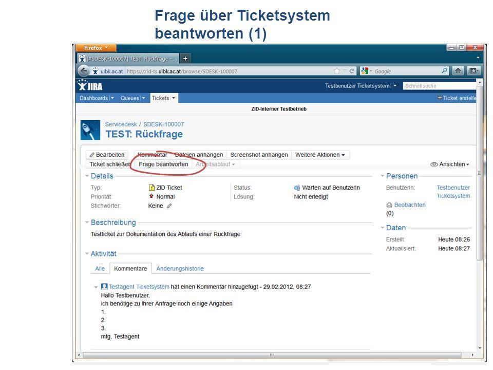 ZID Ticketsystem Frage über Ticketsystem beantworten (1)
