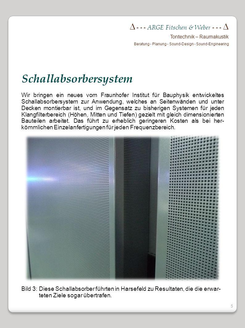 4 - - - ARGE Fitschen & Weber - - - Tontechnik – Raumakustik Beratung - Planung - Sound-Design - Sound-Engineering Die Übertragung von Sprache oder Mu