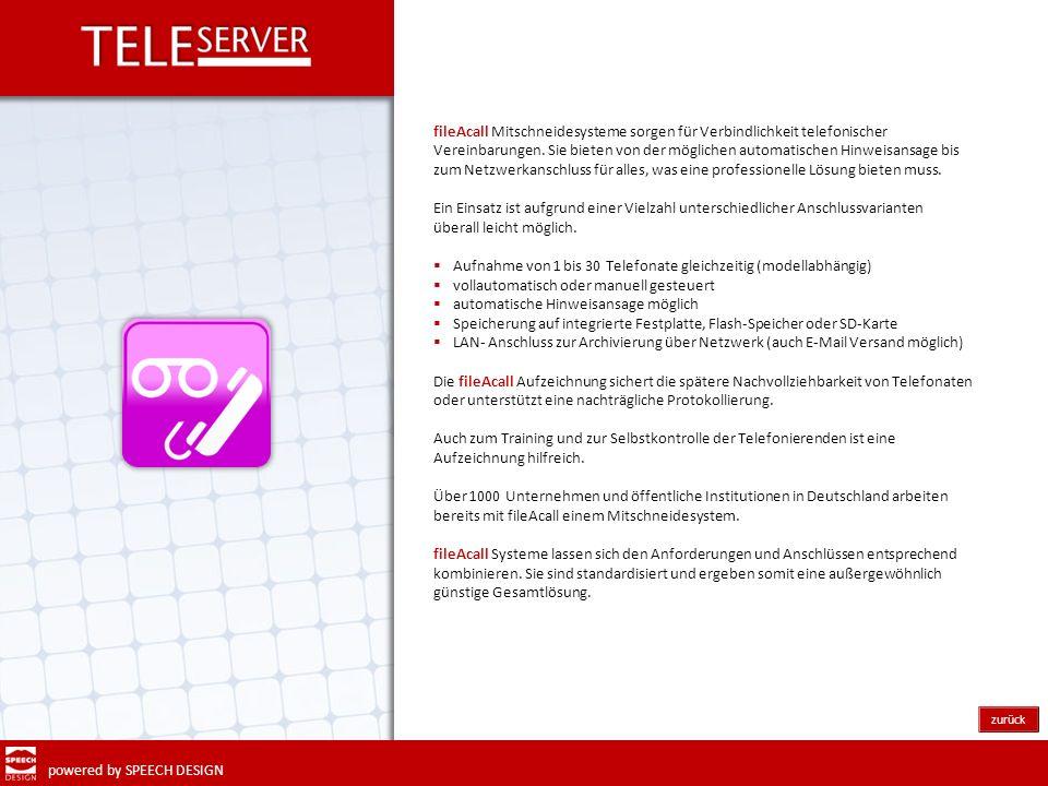 powered by SPEECH DESIGN Mit Teleserver MOBILE -ZENTRALE wird Ihre Telefonzentrale mobil.