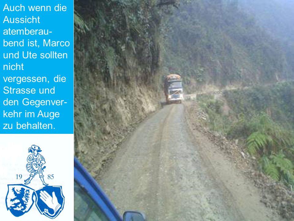 Auch wenn die Aussicht atemberau- bend ist, Marco und Ute sollten nicht vergessen, die Strasse und den Gegenver- kehr im Auge zu behalten.