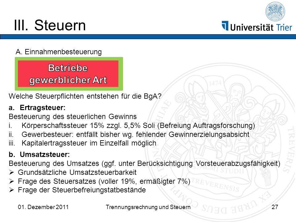 III.Steuern 01. Dezember 2011Trennungsrechnung und Steuern27 A.