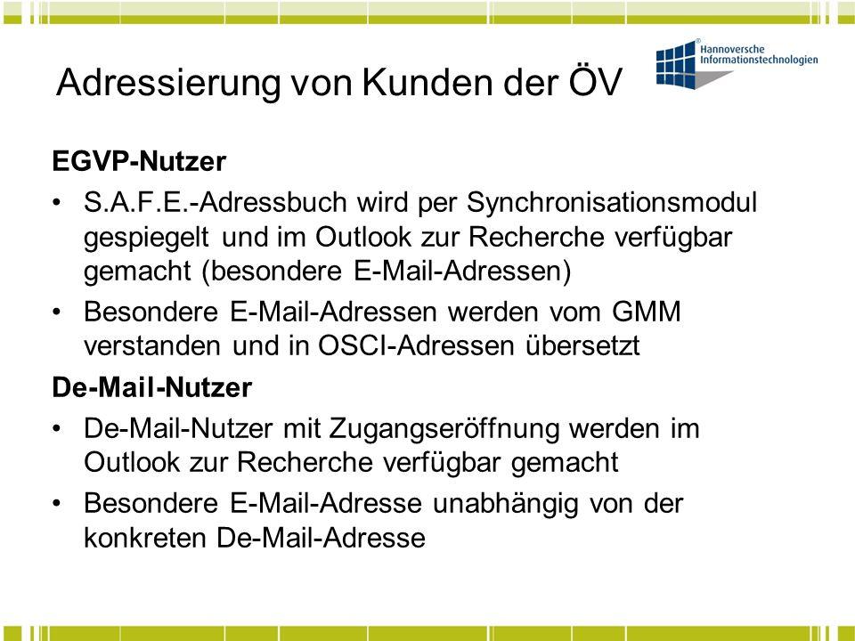 Adressierung von Kunden der ÖV EGVP-Nutzer S.A.F.E.-Adressbuch wird per Synchronisationsmodul gespiegelt und im Outlook zur Recherche verfügbar gemach
