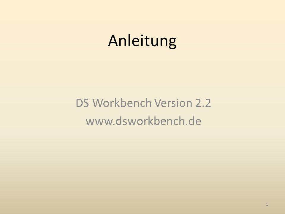 Anleitung DS Workbench Version 2.2 www.dsworkbench.de 1