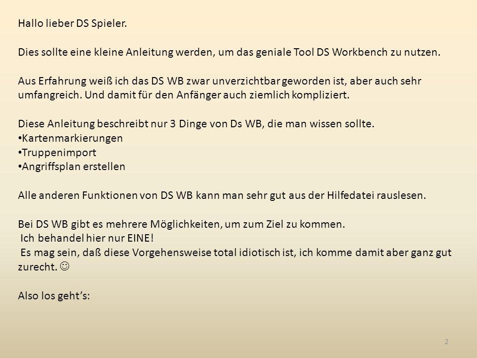Hallo lieber DS Spieler. Dies sollte eine kleine Anleitung werden, um das geniale Tool DS Workbench zu nutzen. Aus Erfahrung weiß ich das DS WB zwar u