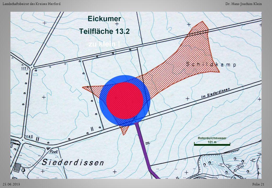 Folie 2125.06.2013 Landschaftsbeirat des Kreises HerfordDr. Hans-Joachim Klein
