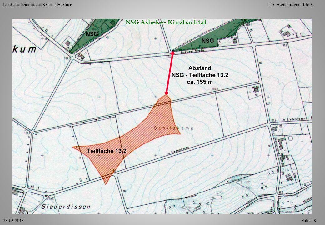 Folie 2325.06.2013 Landschaftsbeirat des Kreises HerfordDr. Hans-Joachim Klein NSG Asbeke- Kinzbachtal