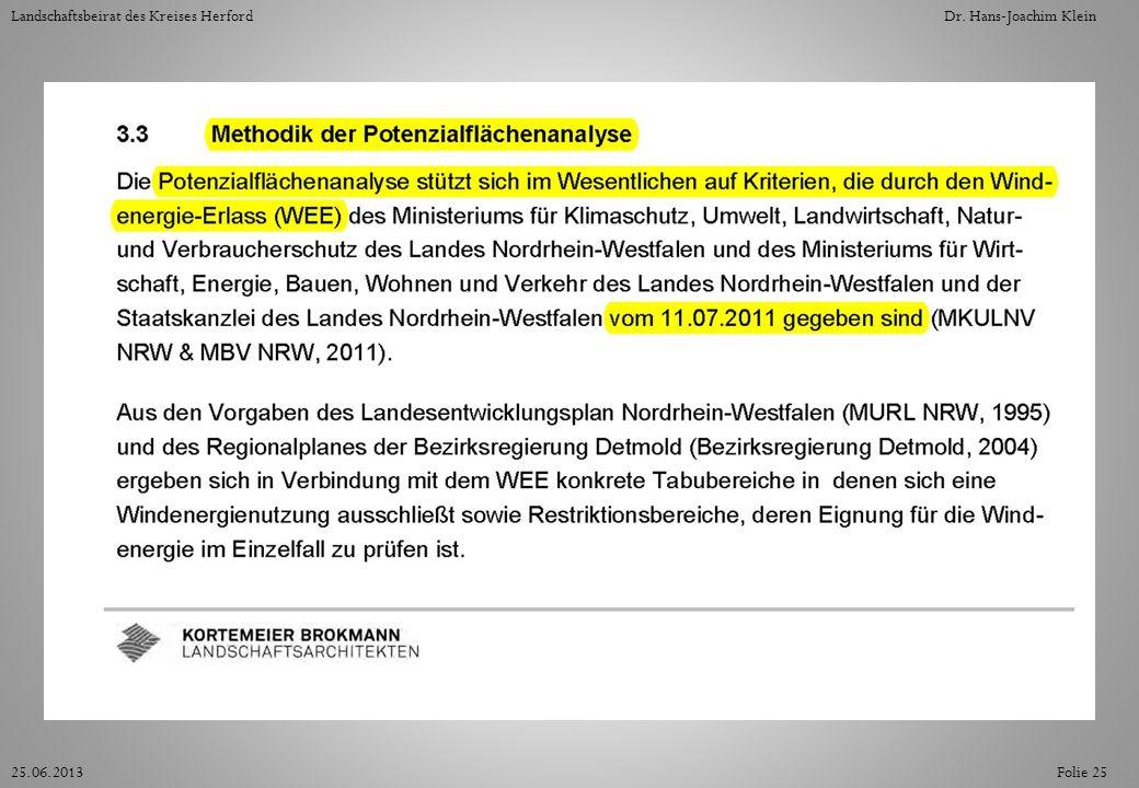 Folie 2525.06.2013 Landschaftsbeirat des Kreises HerfordDr. Hans-Joachim Klein